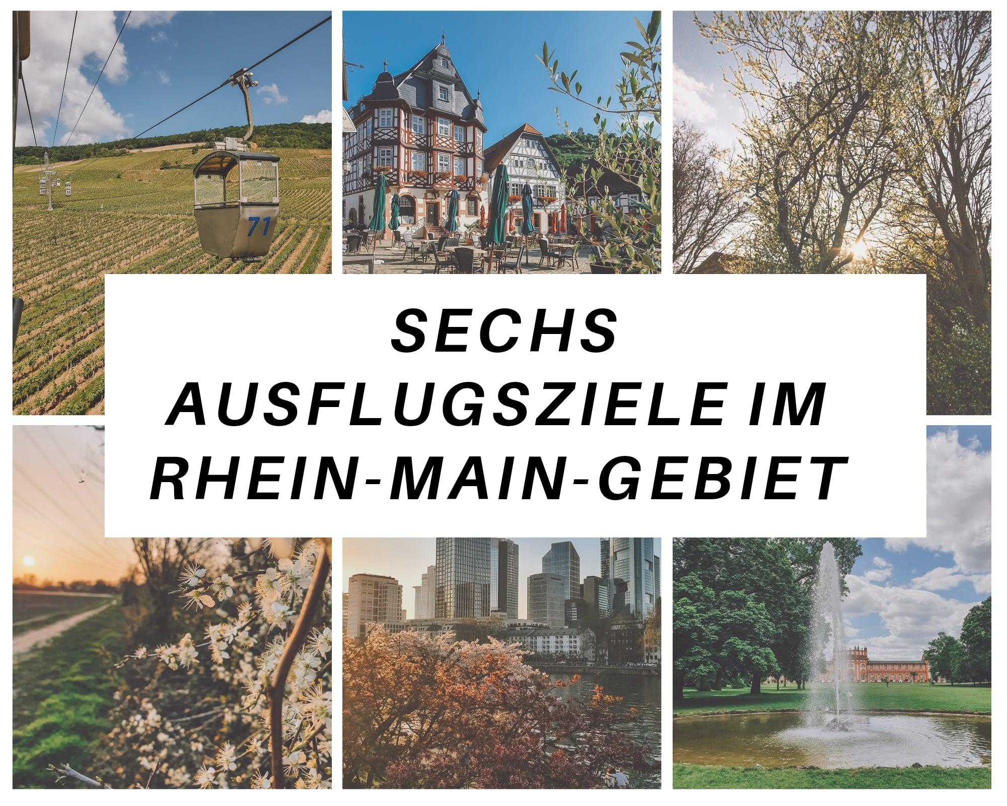Sechs Ausflugsziele im Rhein-Main-Gebiet